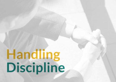 Handling Discipline