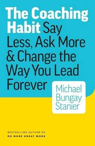 The Coaching Habit: Interview with Michael Bungay Stanier