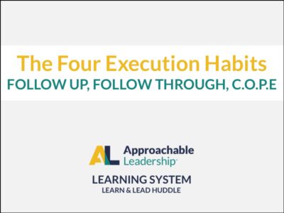 The 4 Execution Habits: Follow Up, Follow Through, C.O.P.E.